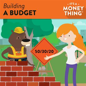 Building a Budget- The 50/30/20 rule says that 50% of your income should go to needs, 30% to wants, and 20% to savings